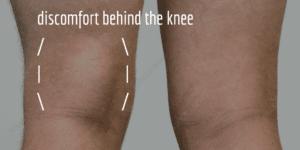 discomfort behind the knee